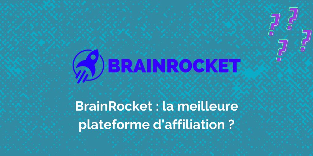 Brain Rocket, plateforme d'affiliation